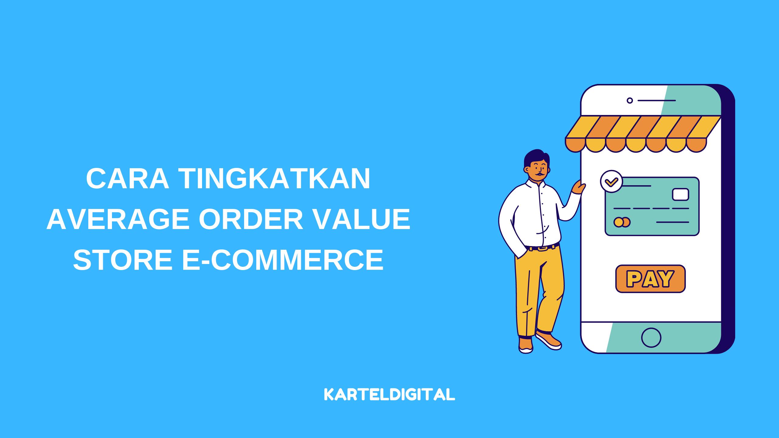 cara tingkatkan average order value