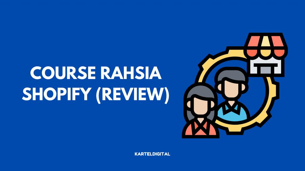 REVIEW RAHSIA SHOPIFY