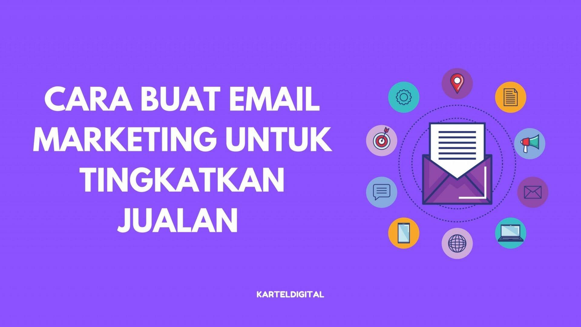 cara buat email marketing untuk tingkatkan jualan online
