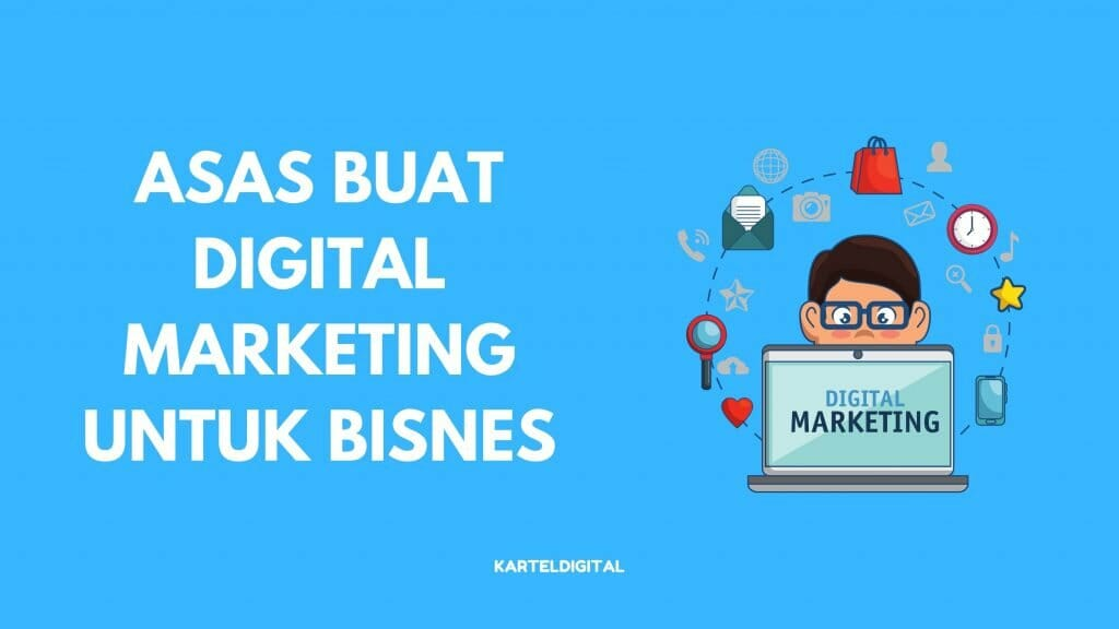 asas digital marketing malaysia