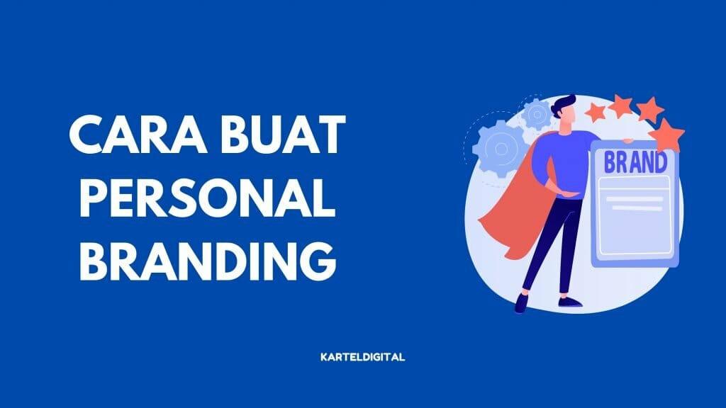 cara buat personal branding